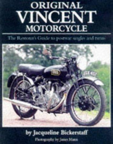 Original Vincent Motorcycle: The Restorer's Guide to Postwar Singles and Twins por Jacqueline Bickerstaff