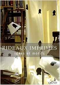 rideaux imprimes id es et motifs jean michel fey kirsch livres. Black Bedroom Furniture Sets. Home Design Ideas
