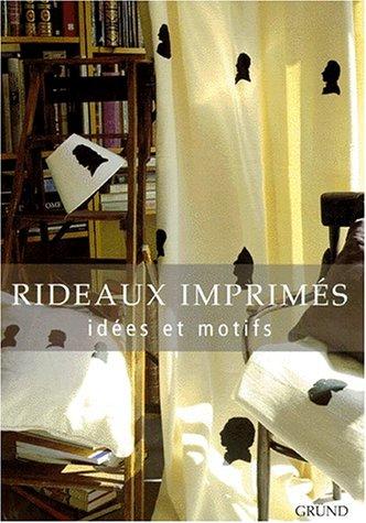 RIDEAUX IMPRIMES. Idées et motifs