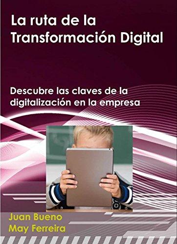 Libro: La ruta de la transformación digital en la empresa