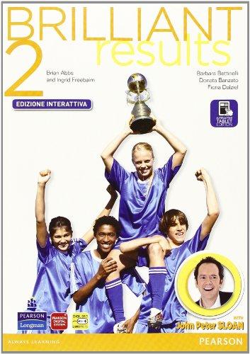 Brilliant results! Student's book-Workbook. Per la Scuola media. Con e-book. Con espansione online: 2