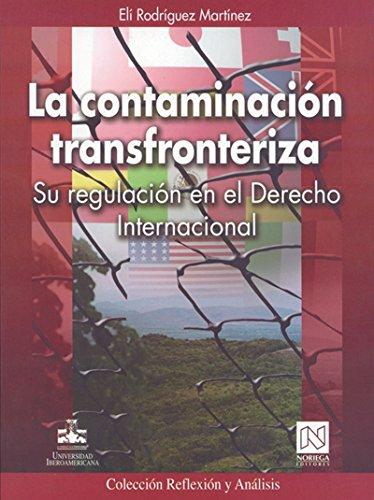 La contaminacion transfronteriza/Transboundary Pollution por Eli Rodriguez