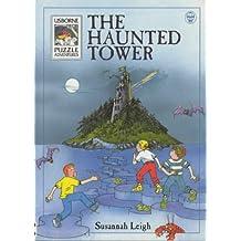 The Haunted Tower (Usborne Puzzle Adventures)