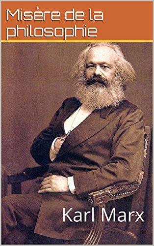Misère de la philosophie: Karl Marx par Misère de la philosophie