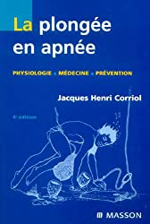 La plongée en apnée - Psysiologie et médecine: PSYSIOLOGIE ET MEDECINE