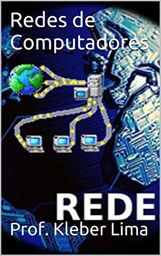 Redes de Computadores (Portuguese Edition) (Redes De Computadoras)