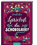 Sprichst du Schokolade?