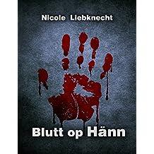 Blutt op Hänn (Luxembourgish Edition)