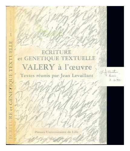 Ecriture et génétique textuelle : Valéry à l'oeuvre