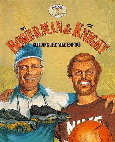 Partners: Bowerman & Knight (Partners I) by Keith E. Greenberg (1994-10-02)