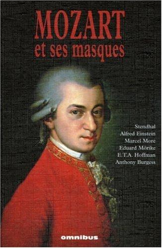 Mozart et ses masques par Anne Rey