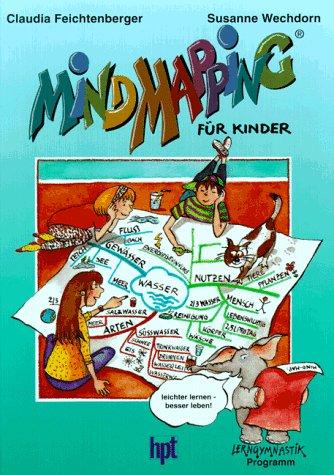 Mind Mapping für Kinder: Neubearbeitung