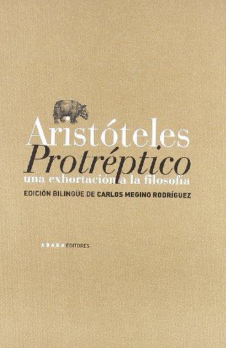 Protreptico (LECTURAS DE FILOSOFÍA) por Aristóteles