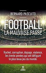 Football : la mauvaise passe