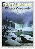 Mémoires d'outre-tombe, tome 1