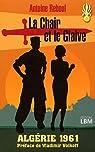La Chair et le Glaive, Algérie 1961 par Reboul