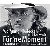 Für 'ne Moment: Autobiographie