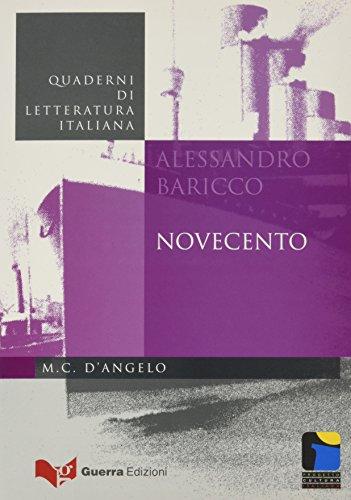 Novecento: Alessandro Baricco (Quaderni di letteratura italiana) por Maria Carmela D'Angelo