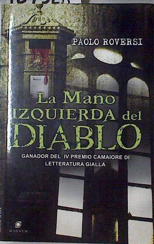 Mano izquierda del diablo, la (Novela Negra (viamagna))