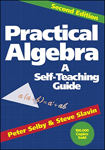 Practical Algebra (Self-teaching Guides)