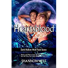 Heartsblood: 11 (Dark Hollow Wolf Pack) by Shannon West (12-Dec-2014) Paperback