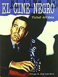 Cine Negro,El (Cine (notorious))