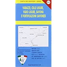 SV-2 Varazze, Celle Ligure, Vado Ligure, Savona e fortificazioni savonesi. Carta dei sentieri 1:25.000