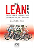 The Lean Law Firm: Run Your Firm like the World's Most Efficient and Profitable Businesses (English Edition)