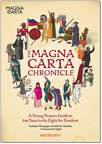 the-magna-carta-chronicle-a-young-persons-guide-to-800-years-in-the-fight-for-freedom