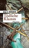 Tödliche Klamm: Allgäu-Krimi (Kriminalromane im GMEINER-Verlag)