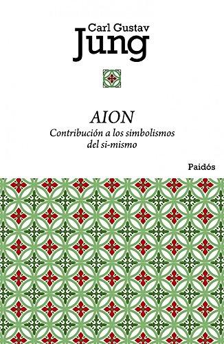 Aion: Contribución a los simbolismos del sí-mismo (Biblioteca Carl G. Jung)