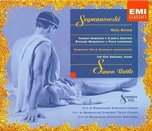 Szymanowski: King Roger / Symphony 4