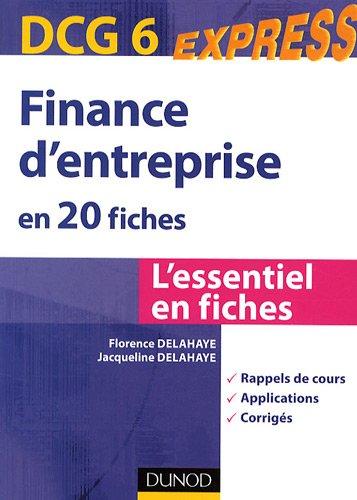 Finance d'entreprise en 20 fiches DC...