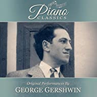 Original Performances By George Gershwin