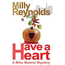 Have A Heart (The Mike Malone Mysteries Book 13)