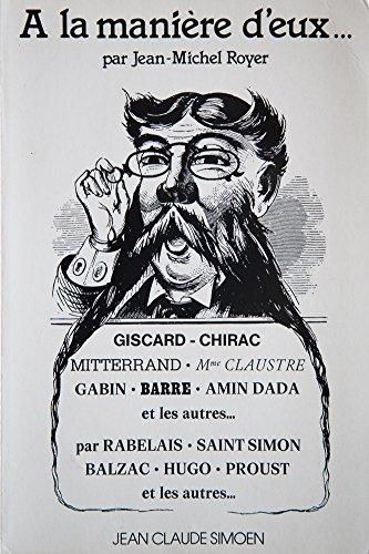A la manire d'eux... Chronique du rgne de Valry Giscard d'Estaing (1976-1977) Seconde dition