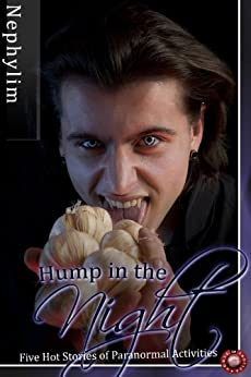 Hump in the Night (Gay Erotica Book 6) by [Nephylim]