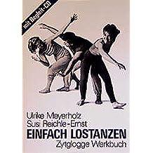 Einfach lostanzen (Zytglogge Werkbücher)