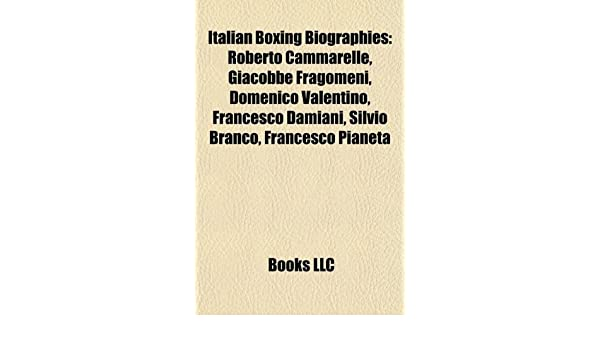 Buy Italian Boxing Biography Introduction: Roberto