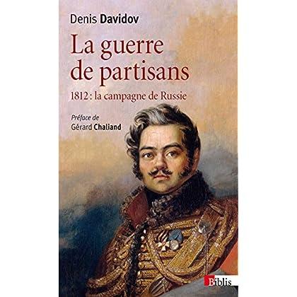 La Guerre de partisans 1812 : la campagne de Russie