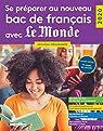 Se préparer au nouveau bac de français par Rue des écoles
