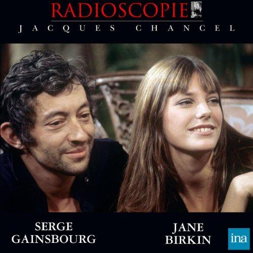 Radioscopie: Jane Birkin et Serge Gainsbourg (18 février 1969)