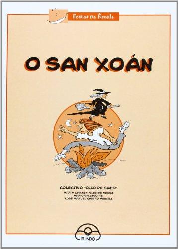 San Xoan, O