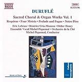 Duruflé: Geistliche Chorwerke / Orgelwerke, Vol. 1