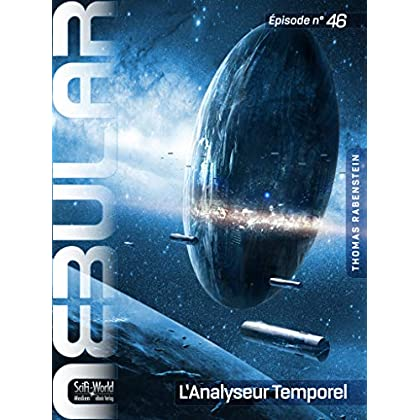 NEBULAR 46 - L'Analyseur Temporel: Épisode