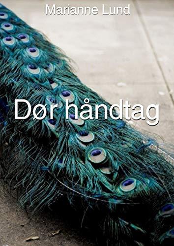 Dør håndtag (Danish Edition) por Marianne Lund