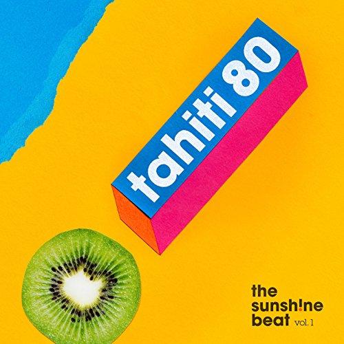 Tahiti 80 sunshine beat