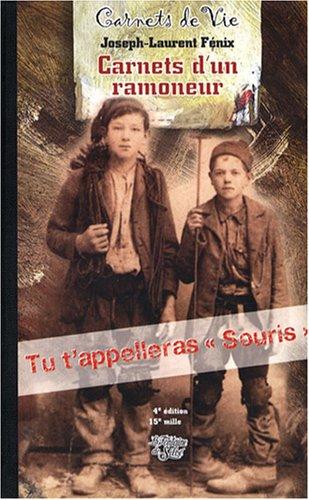 Histoire passionnante de la vie d'un petit ramoneur savoyard : Ecrite par lui-même