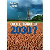 Quelle France en 2030 ? (Hors collection)
