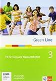 Green Line 3: Fit für Tests und Klassenarbeiten 3, Arbeitsheft und CD-ROM mit Lösungsheft Klasse 7 (Green Line. Bundesausgabe ab 2006)